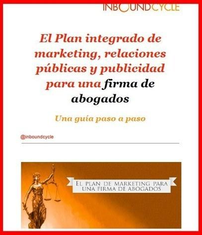 El plan de marketing para una firma de abogados #inboundmarketing #marketingjuridico | Utilidades para abogados | Scoop.it