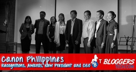 Canon Philippines – Recognitions, Awards, New President and CEO | Bloggers Tech | Scoop.it