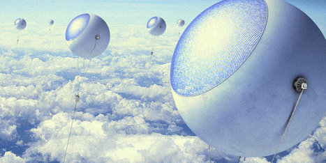 High-Soaring Balloons Could Be The Future Of Solar Energy | MishMash | Scoop.it