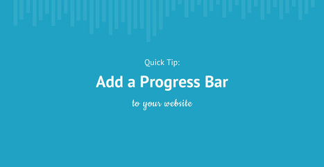 Quick Tip: Add a Progress Bar to Your Site | Tutorialzine | UX & OnlineLearning UX | Scoop.it