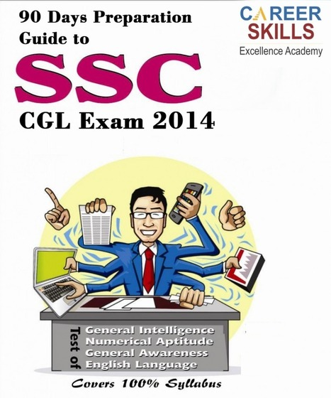90 Days Preparation Guide on SSC CGL Exam 2014   SSC Multitasking Recruitment   Scoop.it