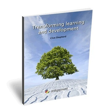 Transforming Learning and Development | Onlignment | Dave B's Collaboration in Organisations | Scoop.it