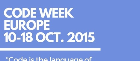 Ευρωπαϊκή Εβδομάδα Προγραμματισμού 10-18 Οκτωβρίου 2015 – Κάνοντας τις ιδέες πράξη χάρη στον προγραμματισμό | Differentiated and ict Instruction | Scoop.it