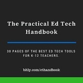 Practical Ed Tech Handbook - Updated for 2016-17 | Edtech PK-12 | Scoop.it