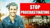 Matt Ritchey Releases New, Free Lifestyle Transformation System to Stop Procrastinating | Favorite | Scoop.it