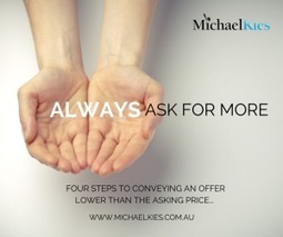 Four steps to conveying an offer lower than the asking price… | Michael Kies | Real Estate Agent Training | Scoop.it