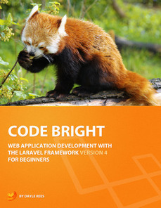 Laravel: Code Bright - Free eBook Share | web developement | Scoop.it