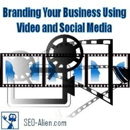 Branding Your Business Using Video and Social Media | Allround Social Media Marketing | Scoop.it