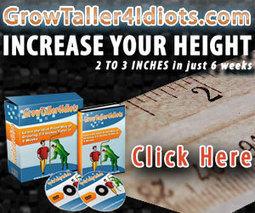 An unbiased grow taller 4 idiots review | grow taller 4 idiots | Scoop.it