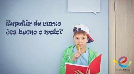 Repetir curso ¿es bueno o malo? - Educapeques | Banco de Aulas | Scoop.it