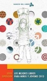 Los Mejores Libros para Niños y Jóvenes 2013 (Banco del Libro) | Babar | LIJ literatura juvenil | Scoop.it
