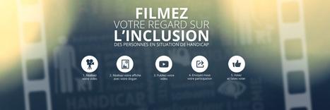 Des images pour bouger les lignes | Concours de mini films organisé par l'APF 64 | Handicap et société | Scoop.it