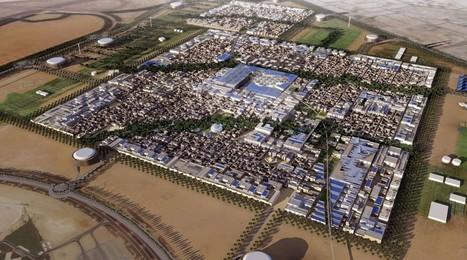 Masdar une ville écologique modèle - Urban Attitude | urbanisation écologie | Scoop.it