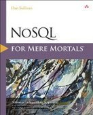 NoSQL for Mere Mortals - PDF Free Download - Fox eBook | IT Books Free Share | Scoop.it