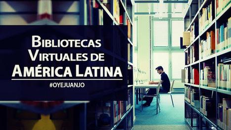 Directorio de Bibliotecas Virtuales en América Latina | desdeelpasillo | Scoop.it