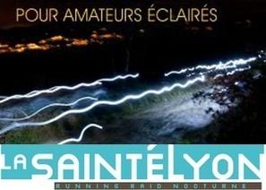 La SaintéLyon, trail nocturne entre St-Etienne et Lyon   Le running et le trail un marche en pleine expansion   Scoop.it