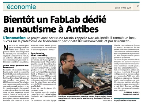 «L'économie» Nice Matin fait découvrir le NavLab | NAVLAB | Le NavLab - le FabLab nautique d'Antibes | Scoop.it
