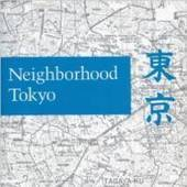 'Neighborhood Tokyo' dispels myths about the megacity | Writers & Books | Scoop.it