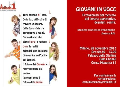 Giovani in Voce al Palazzo delle Stelline a Milano il 28 Novembre | Orientamento al Lavoro | Scoop.it