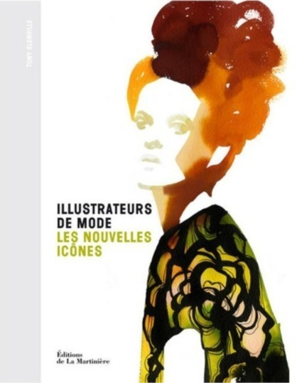 Illustrateurs de mode: les plus beaux coups de crayon contemporains | Les Gentils PariZiens : style & art de vivre | Scoop.it