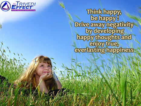 Develop happy thoughts, enjoy real happiness | Health and Wellness | Scoop.it