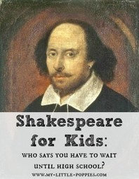 Shakespeare for Kids   My Little Poppies   English Language Arts Resources   Scoop.it