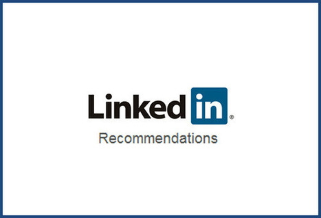 How to Write Awesome LinkedIn Recommendations - Social-Hire | Social Recruiting | Scoop.it