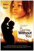 Watch My Last Day Without You (2011) Online Full Movie Streaming Free in HD My Last Day Without You (2011) Full Movie Streaming | Movie Stream Online | Best Selected Movies | Scoop.it