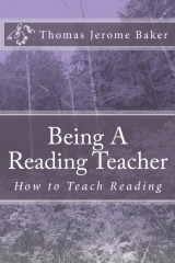 """Being A Reading Teacher"" by Thomas Jerome Baker 