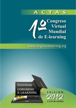 Libro de Actas 2012 - Memorias del Congreso Virtual Mundial de e-Learning | Grupo de Tecnología Educativa de la Universidad de Santiago de Compostela | Scoop.it