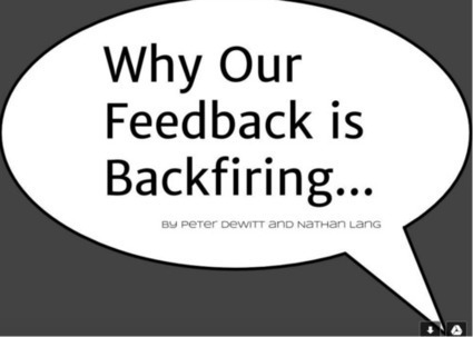 Why Our Feedback Is Backfiring | Cool School Ideas | Scoop.it