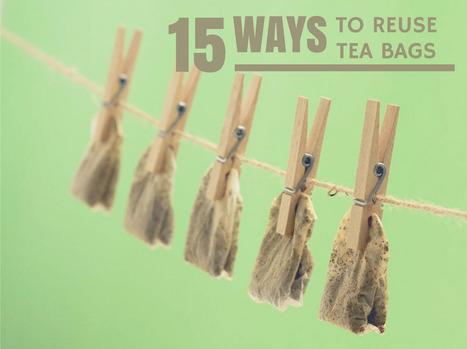 15 Ways to Reuse Tea Bags | Creative Ideas | Scoop.it