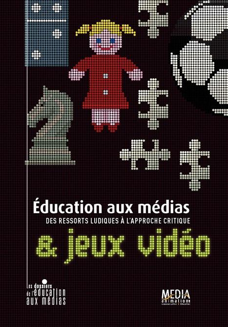 Éducation aux médias et jeux vidéos | Média et société | Scoop.it