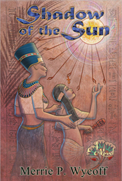 Ancient Egyptian Novel by Merrie P Wycoff | Shadow of the Sun | Ancient cities | Scoop.it