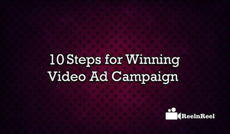 10 Steps to Prepare Your YouTube Channel for a Winning Video Ad Campaign | YouTube Advertising | Scoop.it