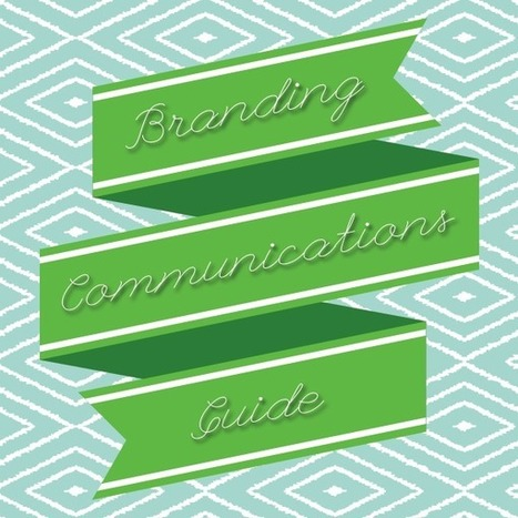 Your Must Have Branding Communications Guide   Monica Crowe ...   Marketing   Scoop.it