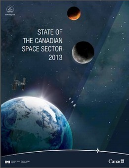 The Commercial Space Blog: Canadian Space Agency Finally Releases 2013 Space Sector Report | More Commercial Space News | Scoop.it