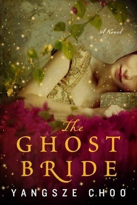 Ink Scratchers : Review: The Ghost Bride by Yangsze Choo   Arts & Entertainment   Scoop.it