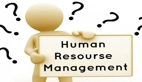 Two things that are fundamentally wrong about Human Resource Management | Change Management (lean, people, organization, agile) | Scoop.it