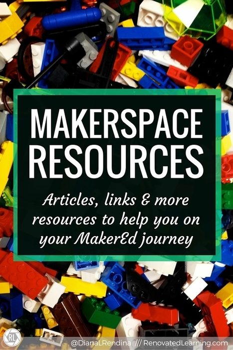 Makerspace Resources - The Awesome Collection for Your Makerspace via @DianaLRendina  | Edu Technology | Scoop.it