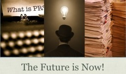 The Future of PR: It's Our Time to Lead | PR & Communications daily news | Scoop.it