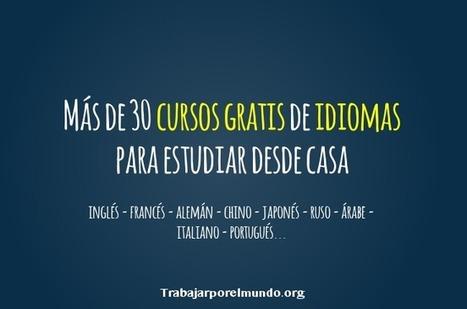 Más de 30 Cursos Gratis para estudiar Idiomas desde casa | Educacion, ecologia y TIC | Scoop.it