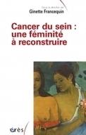 Cancer du sein : une féminité à reconstruire | Health promotion. Social marketing | Scoop.it
