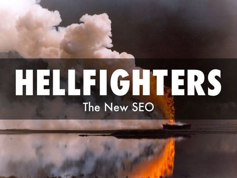 Hellfighters and the New SEO | Curation Revolution | Scoop.it