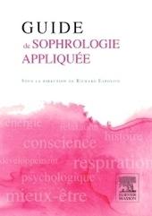 Guide de sophrologie appliquée | Sophrologie et Entreprise | Scoop.it
