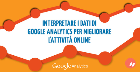 Monitorare i dati di Google Analytics | Marko Morciano | Analytics Lover | Scoop.it