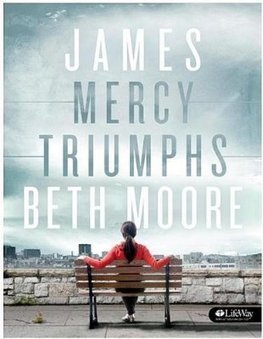 Bible Study: James: Mercy Triumphs by Beth Moore | Bible Study Ideas | Scoop.it
