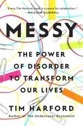 Messy: The Power of Disorder to Transform Our Lives | Workplace | Scoop.it