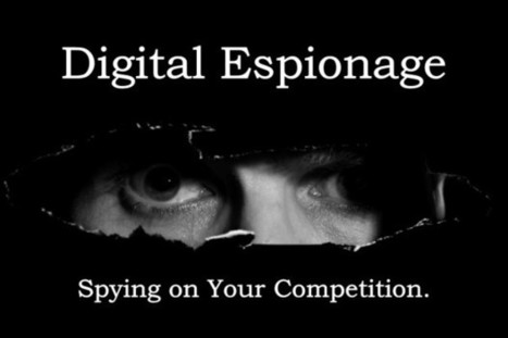 Digital Espionage 101: Tools for Outsmarting the Competition | Le journal  e-marketing | Scoop.it