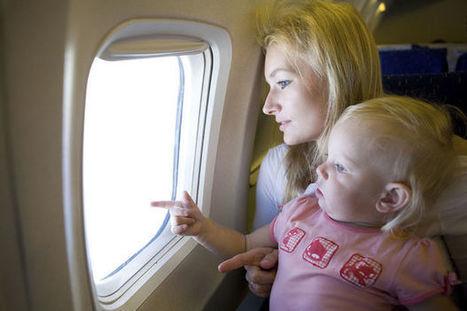 Les conseils pour voyager en avion avec enfants et bébé | Tout sur le Tourisme | Scoop.it